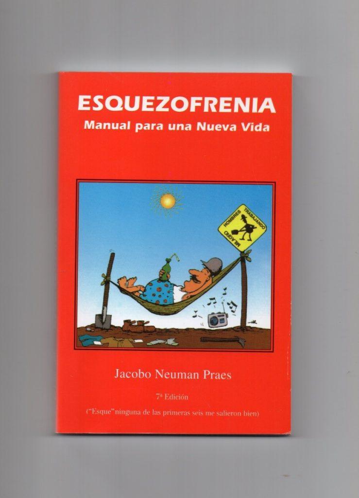 Esquezofrenia - Manual para una nueva vida