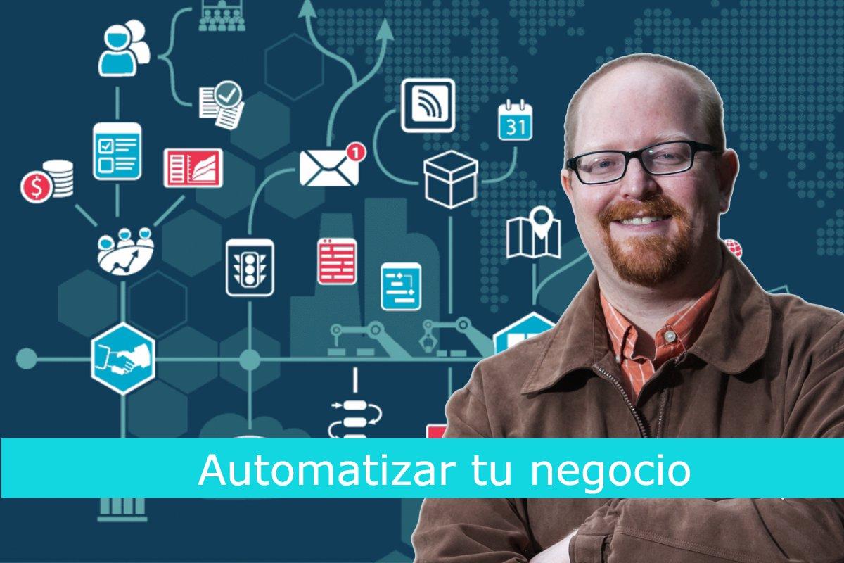 Automatizar tu negocio: Elimina, delega y automatiza.