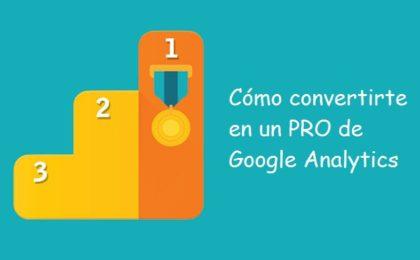 Guía basica de Google Analytics para utilizarla como un Pro.