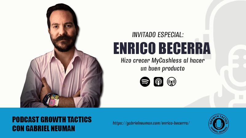 Enrico Becerra hizo crecer MyCashless al hacer un buen producto.