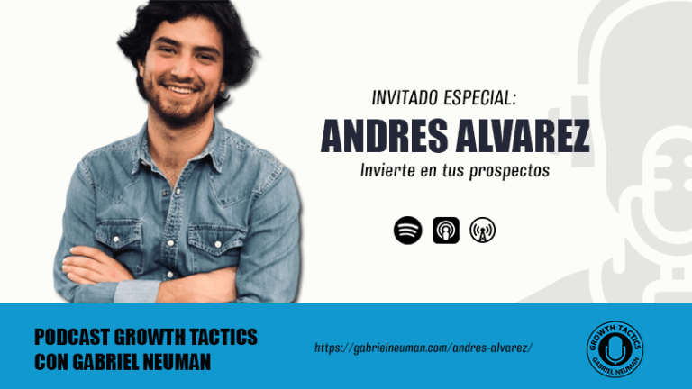 Invierte en tus prospectos con Andrés Alvarez.