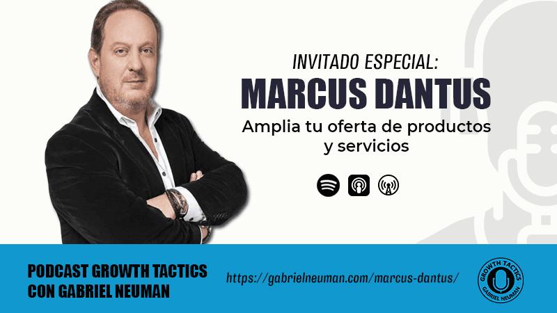 Marcus Dantus: Amplia tu oferta de productos y servicios.