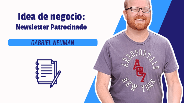 Idea de negocio: Newsletter patrocinado.