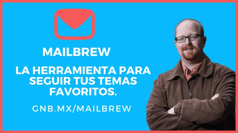 Mailbrew la mejor forma de seguir tus temas favoritos.