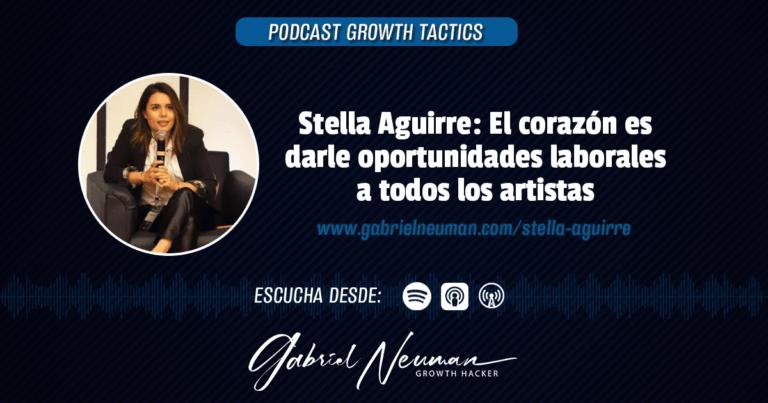 Stella Aguirre: El corazón es darle oportunidades laborales a todos los artistas.