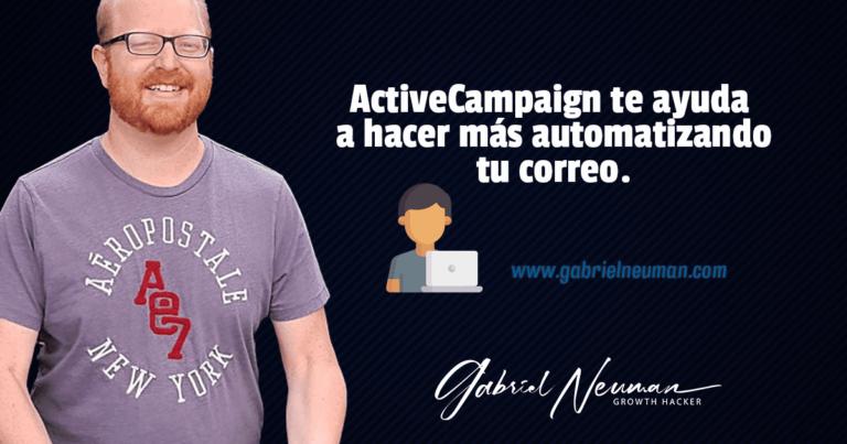 ActiveCampaign te ayuda a hacer más automatizando tu correo.