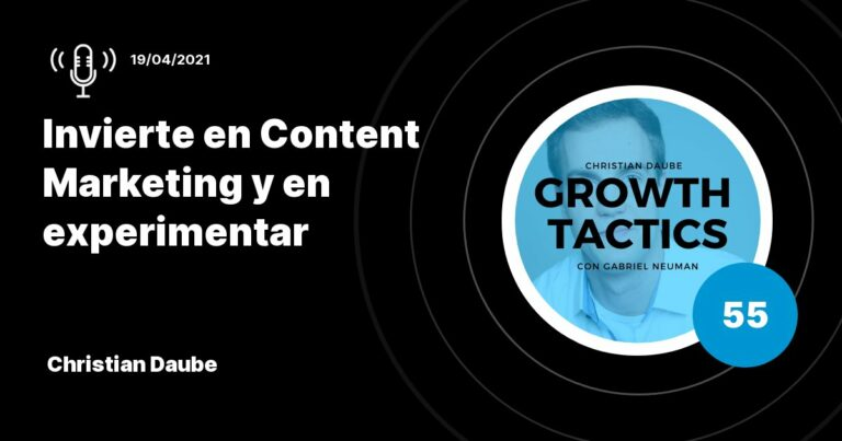 Invierte en Content Marketing y en experimentar